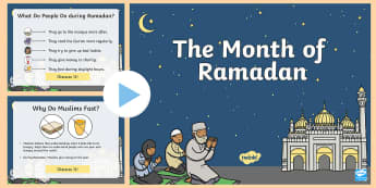 KS1 The Month of Ramadan PowerPoint - Ramadan, Eid, Eid-ul-fitr, Eid ul fitr, muslim, islam, qur'an, ks1, key stage one, key stage 1, ye