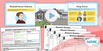 PlanIt - Science Year 2 - Scientists and Inventors Lesson 2: Doctor's Surgery Lesson Pack - scientist, Elizabeth Garrett Anderson, health, hygiene, exercise
