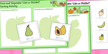 Fruit and Vegetable Like or Dislike Sorting Activity - fruit and vegetables, fruit, vegetables, fruit and vegetables sorting activity, fruit sorting