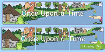 Once Upon A Time Display Banner - Traditional tales, story, display, banner, poster, tale, Bingo, game, Goldilocks, Three little pigs, characters, Billy goats gruff, cinderella, little red riding hood