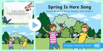 Spring Is Here Song PowerPoint - EYFS, Early Years, Key Stage 1, KS1, spring, plants and growth, flowers, seasons, weather, rainbow,