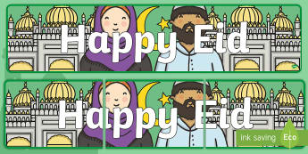 Happy Eid Display Banner - eid decorations, muslim, islam. celebration, ramadan,