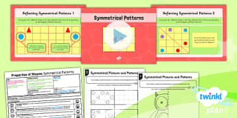 PlanIt Y4 Properties of Shape Lesson Pack Symmetrical Patterns - Properties of Shapes, symmetry, symmetrical patterns, planning