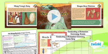 PlanIt - History UKS2 - The Shang Dynasty Lesson 4: Dragon Bones Lesson Pack - oracle, plastron, ox scapulae, divining, pyromancy, Wang Yirong