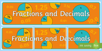 Fractions and Decimals Display Banner - Australian Curriculum Mathematics Display Banners, number, algebra, number and algebra, fractions, d