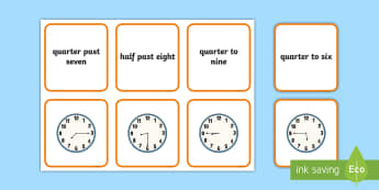 Reading the Time Matching Cards - Telling The Time Matching Flashcards - time, matching, quarter to, quarter past, flashcards, telling