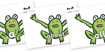 100 High Frequency Words on Frogs - High frequency words, hfw, DfES Letters and Sounds, Letters and Sounds, display words