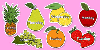 Days of the Week on Fruit - Fruit, Weeks poster, Months display, display, poster, frieze, Days of the week, apple, orange, satsuma, pear, banana, tangerine, pineapple, grapes