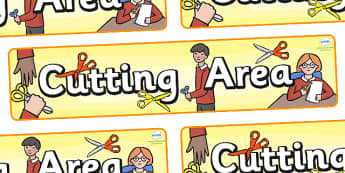 Cutting Area Display Banner - cutting area, scissor skills, cutting skills, classroom signs, classroom bannrt