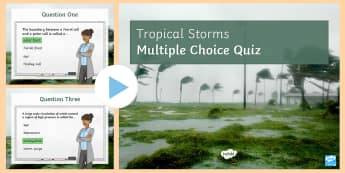 Tropical Storms Quiz 1 PowerPoint - The Challenge of Natural Hazards AQA GCSE