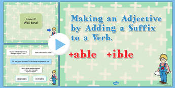 Making an Adjective by Adding the Suffix to Verb SPaG PowerPoint