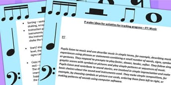 P Scales Ideas for Activities for Tracking Progress P7 Music