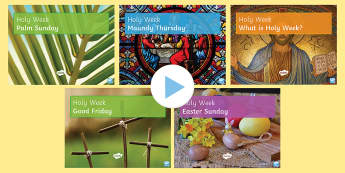 Holy Week and Easter PowerPoint Pack - Easter; Holy Week; Palm Sunday; Maundy Thursday; Good Friday; Easter Sunday