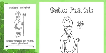 St. Patrick Colouring Page-Irish - ROI - St. Patrick's Day Resources, St. Patrick, Colouring Page, Naomh Pádraig, Ireland, Mach 17,Ir