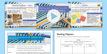 Manufacturing Processes and Techniques - Joining and Forming Polymers: L2 Wasting Lesson Pack - KS4 Design technology process project iterative polymers plastics manufacturing making OCR