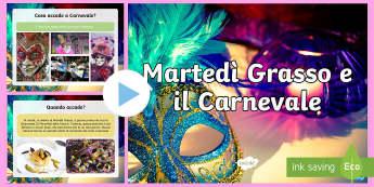 Martedi Grasso e il Carnevale Presentazione Powerpoint - martedi, grasso, carnevale, quaresima, digiuno, italian, italiano, powerpoint, presentazioni, costum