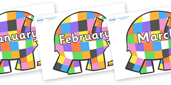 Months of the Year on Patchwork Elephant to Support Teaching on Elmer - Months of the Year, Months poster, Months display, display, poster, frieze, Months, month, January, February, March, April, May, June, July, August, September