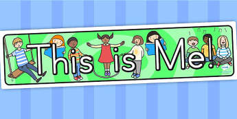 This Is Me Display Banner - ourselves, all about me, this is me