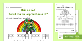 Break the Code Seachtain Na Gaeilge Activity Sheet - seachtain na gaeilge, gaeilge, Éire, Ireland, culture, Leprechaun, code, break, rainbow,Irish