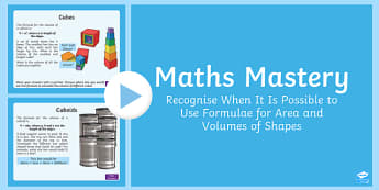 Year 6 Measurement Formulae for Area and Volume Maths Mastery Activities PowerPoint