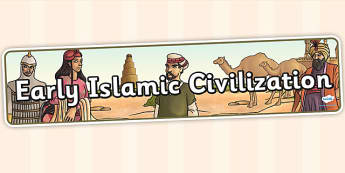 Early Islamic Civilization Display Banner - islam, islamic