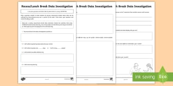 Recess/Lunch Activity Data Investigation Activity Sheet - ACMSP118, Data, Data Investigation, Data Collection, Pose Question, worksheet, Collect Data, Data Su