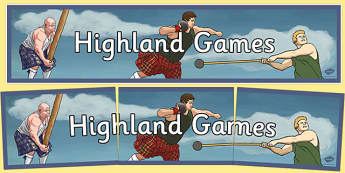 Highland Games Display Banner - CfE, Highland, Scotland, games, sports, heritage, culture