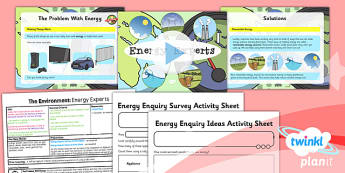 PlanIt - Science Year 2 - The Environment Lesson 3: Energy Experts Lesson Pack - planit, science, year 2, lesson 3