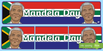 Mandela Day Display Banner - nelson mandela, Nelson Mandela Day,  pack, apartheid, freedom