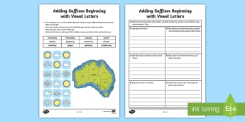 Adding Suffixes Beginning with Vowels Application Activity Sheet - English, writing, text types, grammar, suffixes, syllables, vowel patterns, Australia