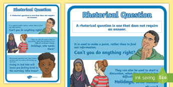 Rhetorical Questions Years 3-6 A4 Display Poster - Literacy, Persuasion, Persuasive Device, Persuasive Devices, Literacy, Year 3, Year 4, Year 5, Year