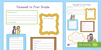 Farewell to First Grade Activity Sheet - End of school year, end of year, end of school, first grade end of the year, Worksheet, writing acti