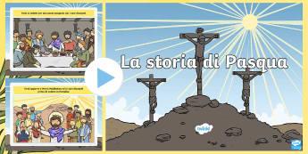 La Storia di Pasqua Presentazione - pasqua, storia, gesu, pasquale, settimana, santa, quaresima, italiano, italian