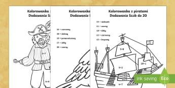 Kolorowanka z piratami Dodawanie liczb do 20 - pirat, matematyka, suma, dodaj, oblicz, pokoloruj,. statek, papuga,Polish