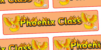 Phoenix Class Display Banner - phoenix class, class banner, class display, phoenix, classroom banner, classroom areas signs, areas, display banner, display