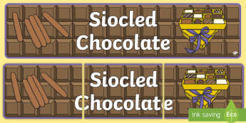 Chocolate Bilingual Display Banner English/Welsh - Welsh Second Language Display Resources, Welsh Display, Welsh, IPC, Chocolate, Siocled,, Roald Dahl