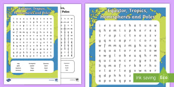 Equator, Tropics, Hemispheres and Poles Word Search  - Australian Curriculum, HASS, The way the world is represented in geographic divisions and the locati