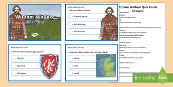 William Wallace Quiz Cards - CfE Scottish Significant Individuals, William Wallace, quiz cards, Scottish Wars of Independence,Sco