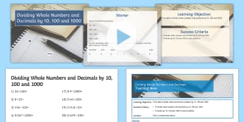 Dividing Whole Numbers and Decimals by Powers of 10 Lesson Pack - Division, Dividing, Decimals, Place Value, Powers of 10, 10, 100, 1000