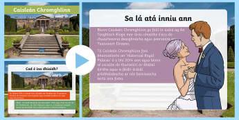 Caisleán Chromghlinn Cur i Láthair - Translations to Ulster Irish and Gaeilge, castle, famous, Hillsborough, queen, Belfast, caisleán, c