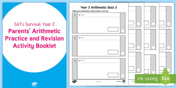 SATs Survival: Year 2 Parents' Arithmetic Practice and Revision Activity Booklet - SATs Survival Materials Year 2, SATs, assessment, 2017, maths, number, numeracy, arithmetic, teacher