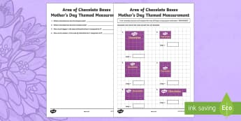 Area of Chocolate Boxes Activity Sheet - Mother's Day Maths, maths, mother, mother's day, mum, ACMMG087, area, area of shapes, calculate ar