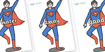 Next 200 Common Words on Superhero - Next 200 Common Words on  - DfES Letters and Sounds, Letters and Sounds, Letters and sounds words, Common words, 200 common words