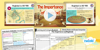 PlanIt - History UKS2 - Early Islamic Civilisation Lesson 1: The Importance of Baghdad Lesson Pack - Iraq, trade, power, role, Islam
