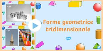 Fotografii cu forme tridimensionale PowerPoint - geometrie, bidimensionale, tridimensionale, română, materiale, activități,Romanian