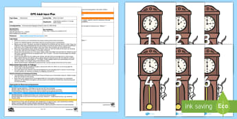 What's the Time? Adult Input Plan and Resource Pack - EYFS Uses Everyday Language Related to Time, shape space measure, SSM, clock, o'clock, hands, time,