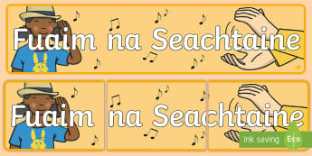 Sound of the Week (Fuaim na Seachtaine) Display Banner Gaeilge - Gaeilge, Irish, fuaim na Seachtaine, sound of the week, phonics,Irish, roi, ireland, sounds