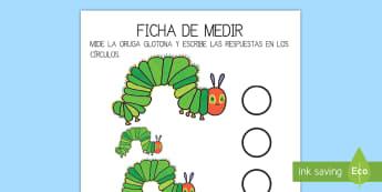Ficha de actividad - La medida para ayudar la enseñanza de: La oruga glotona - lecto, leer, literatura infantil, cuentos, cuento, crecimiento, ciclo de vida, ciclo vital, bichos,