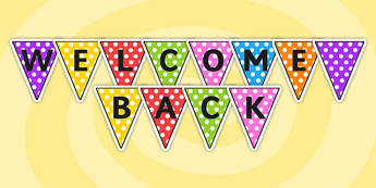 Welcome Back Bunting - welcome back, bunting, classroom bunting, classroom display, classroom management, display bunting, bunting for display, decoration