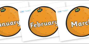 Months of the Year on Oranges - Months of the Year, Months poster, Months display, display, poster, frieze, Months, month, January, February, March, April, May, June, July, August, September